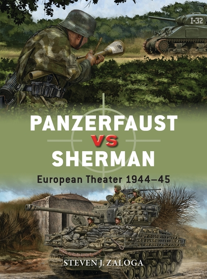 Panzerfaust vs Sherman - European Theater 1944–45 - cover
