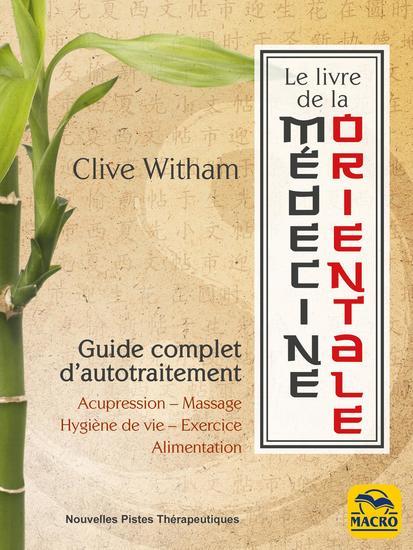 Le Livre de la médecine orientale - Guide complet d'auto-traitement - cover