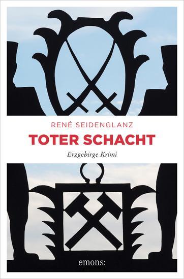 Toter Schacht - Erzgebirge Krimi - cover