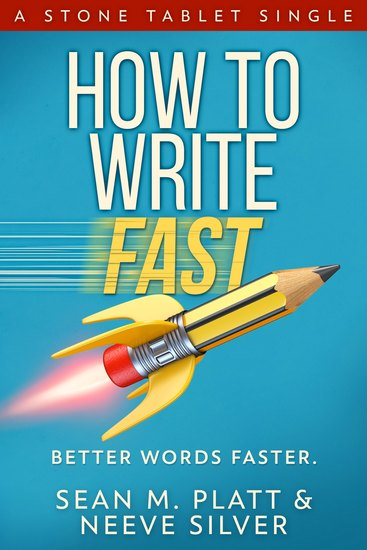 How to Write Fast - Better Words Faster - cover