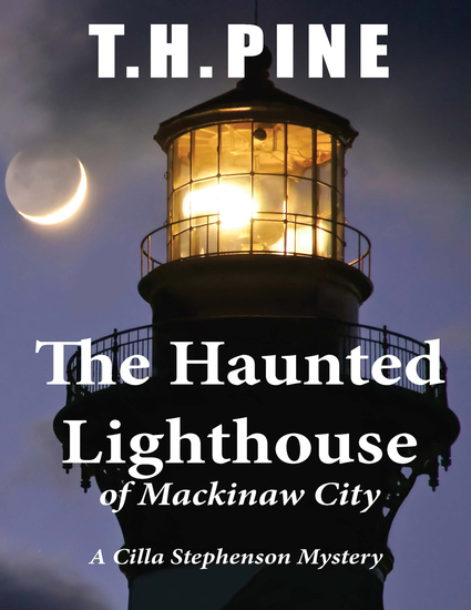 The Haunted Lighthouse - of Mackinaw City - cover
