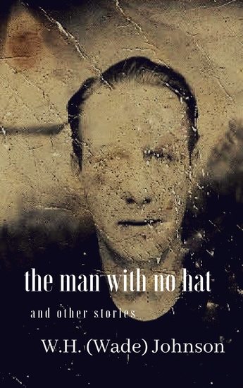 The Man With No Hat - And Other Stories - cover