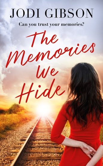 The Memories We Hide - Can you trust your memories? - cover