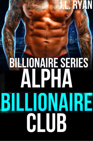 Alpha Billionaire Club - Billionaire Series - cover