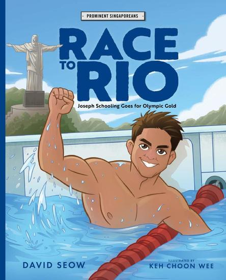 Race to Rio: Joseph Schooling Goes for Olympic Gold - Prominent Singaporeans - cover