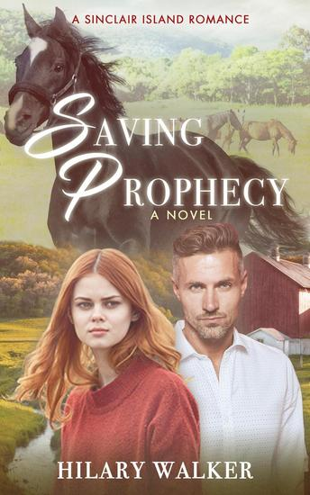 Saving Prophecy - A Sinclair Island Romance #1 - cover