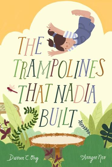 The Trampolines That Nadia Built - cover