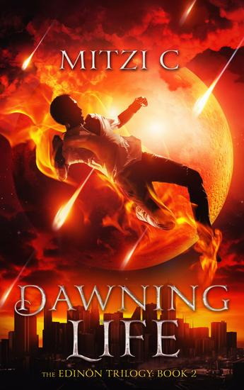 Dawning Life - The Edinön Trilogy: Book 2 - cover