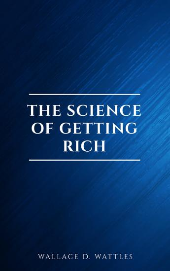 The Science of Getting Rich: Original Retro First Edition - cover