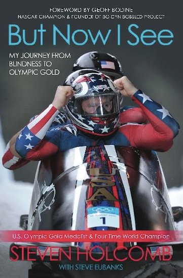 But Now I See - My Journey from Blindness to Olympic Gold - cover