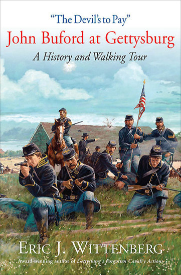 """""""The Devil's to Pay"""" - John Buford at Gettysburg: A History and Walking Tour - cover"""