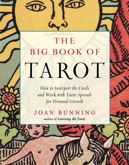 The Big Book of Tarot - How to Interpret the Cards and Work with Tarot Spreads for Personal Growth - cover