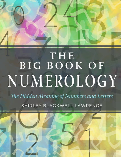 The Big Book of Numerology - The Hidden Meaning of Numbers and Letters - cover