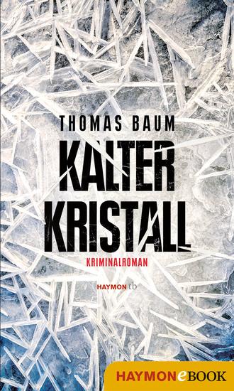 Kalter Kristall - Kriminalroman - cover