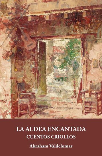 La aldea encantada - Cuentos criollos - cover