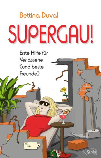 SUPERGAU! - Erste Hilfe für Verlassene (und beste Freunde) - cover
