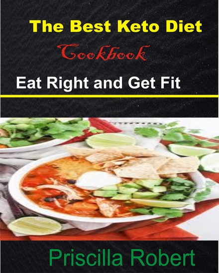 The Best Keto Diet Cookbook - Eat Right and Get Fit - cover