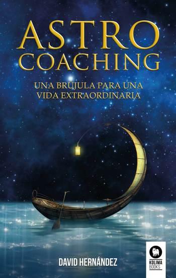 Astrocoaching - Una brújula para una vida extraordinaria - cover