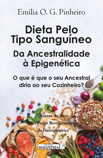 Dieta pelo tipo sanguíneo - Da ancestralidade à epigenética - cover