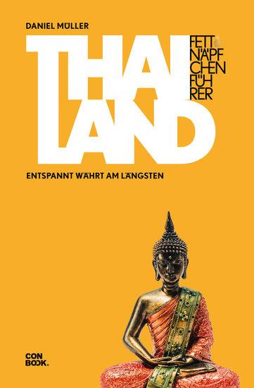 Fettnäpfchenführer Thailand - Entspannt währt am längsten - cover