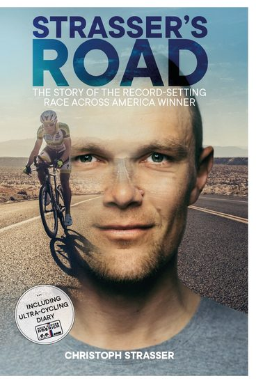 Strasser's Road - The Story of the Record-Setting Race Across America Winner - cover