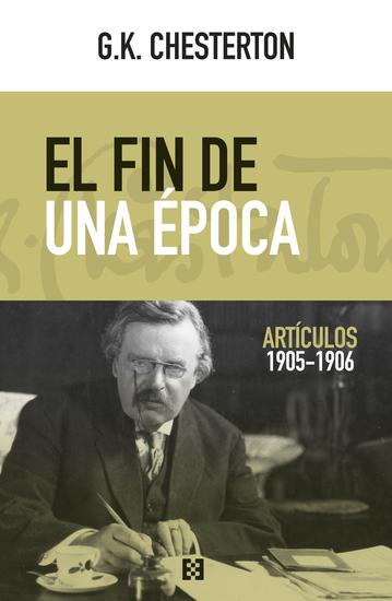 El fin de una época - Artículos 1905-1906 - cover