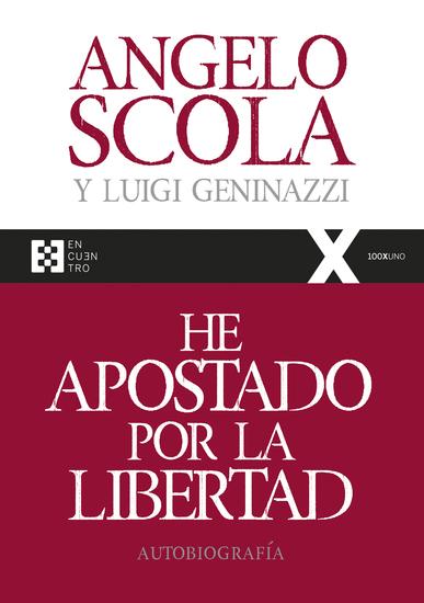 He apostado por la libertad - Autobiografía - cover