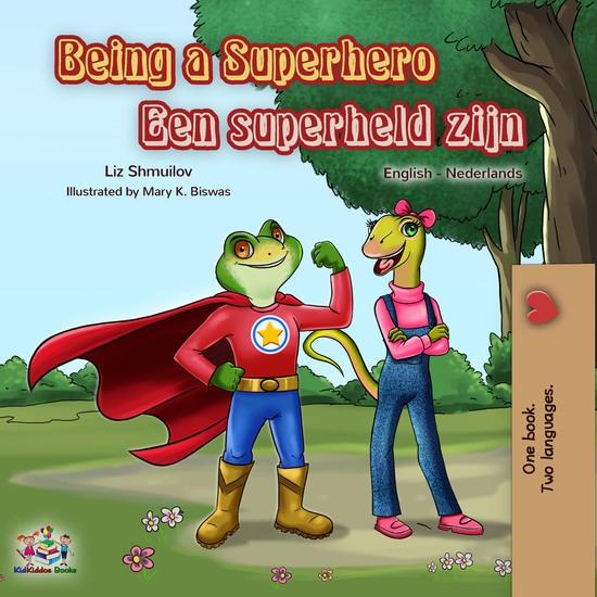 Being a Superhero Een superheld zijn - English Dutch Bilingual Book - cover