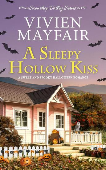 A Sleepy Hollow Kiss - Snowdrop Valley Series #2 - cover