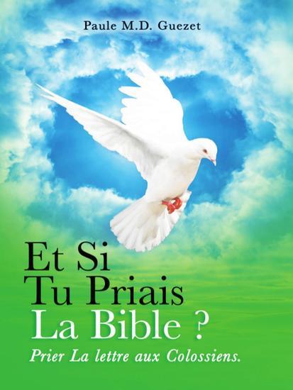 Prier la Lettre Aux Colossiens - Et si tu priais la Bible? #2 - cover