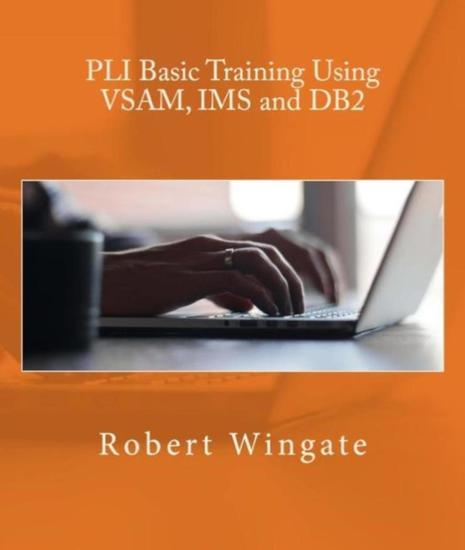 PLI Basic Training Using VSAM IMS and DB2 - cover
