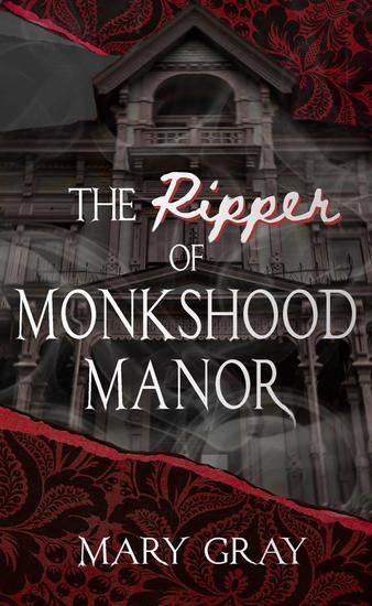 The Ripper of Monkshood Manor - cover
