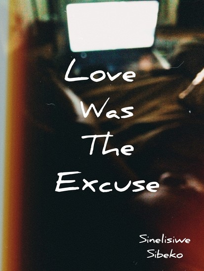 Love Was The Excuse - cover