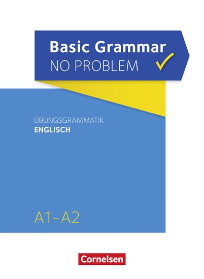 Basic Grammar no problem A1 A2 - Übungsgrammatik Englisch - cover