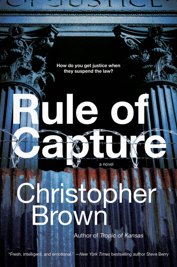 Rule of Capture - A Novel - cover
