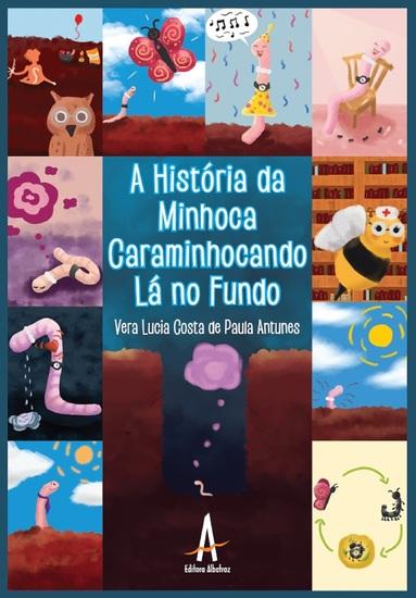 A História da minhoca caraminhocando lá no fundo - cover