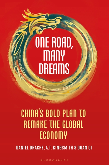 One Road Many Dreams - China's Bold Plan to Remake the Global Economy - cover