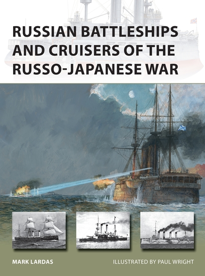 Russian Battleships and Cruisers of the Russo-Japanese War - cover