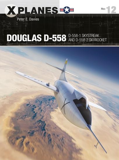 Douglas D-558 - D-558-1 Skystreak and D-558-2 Skyrocket - cover