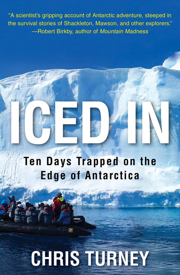 Iced In - Ten Days Trapped on the Edge of Antarctica - cover