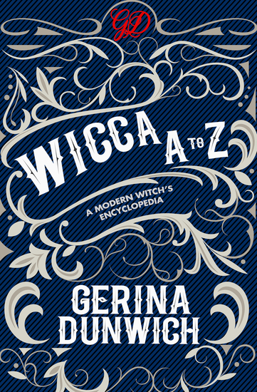 Wicca A to Z - A Modern Witch's Encyclopedia - cover