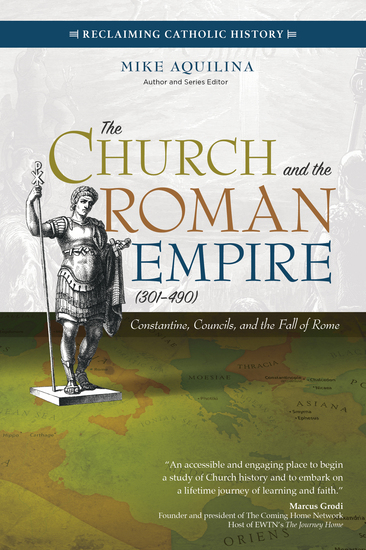 The Church and the Roman Empire (301–490) - Constantine Councils and the Fall of Rome - cover