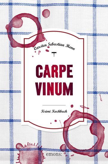 Carpe Vinum - Krimi Kochbuch - cover