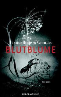 Blutblume von Louise Boije af Gennäs online lesen