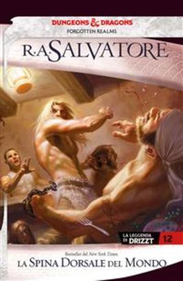 La spina dorsale del mondo - La leggenda di Drizzt 12 - cover