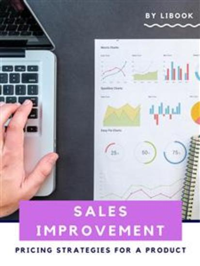 Sales Improvement - Pricing Strategies for a Product - cover