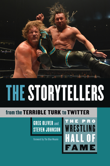 The Pro Wrestling Hall of Fame - The Storytellers (From the Terrible Turk to Twitter) - cover