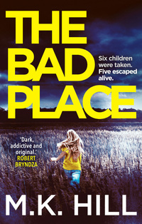 Read The Bad Place, by M.K. Hill