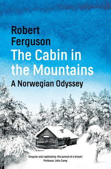 The Cabin in the Mountains - A Norwegian Odyssey - cover