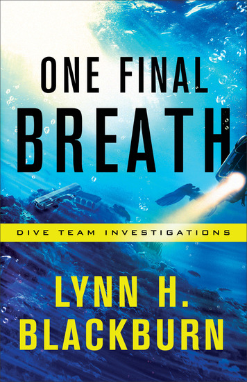 One Final Breath (Dive Team Investigations Book #3) - cover